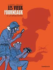Bd - les Vieux Fourneaux Tome 4 / Lupano Cauuet EO Dargaud