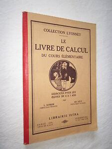 SCOLAIRE ANCIEN: LE LIVRE DE CALCUL COLLECTION LYONNET