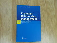 Customer Relationship Management * Electronic Customer Care * Muther 2002