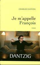 Livre je m'appelle François Charles Dantzic book