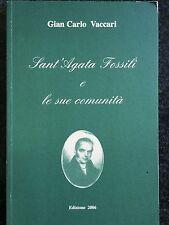 SANT'AGATA FOSSILI E LE SUE COMUNITÀ - Gian Carlo Vaccari - 2006