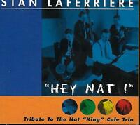 """CD album: Stan Laferriere: """"Tribute to the Nat King Cole Trio"""". Djaz. A2"""