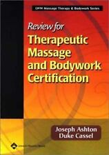 Review for Therapeutic Massage and Bodywork Certification (Lww Massage Therapy &