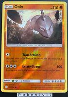Carte Pokemon ONIX 105/236 REVERSE Soleil et Lune 12 SL12 FR NEUF