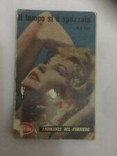 P.K. Dick Il Tempo Si E' Spezzato - 1959 - I ROMANZI DEL CORRIERE - NR.59
