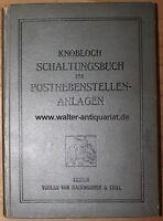 Knobloch Schaltungsbuch für Postnebenstellen-Anlagen von 1911 Telefon Post