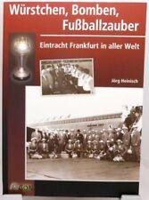 Eintracht Frankfurt in aller Welt + Buch + Würstchen Bomben Fußballzauber +