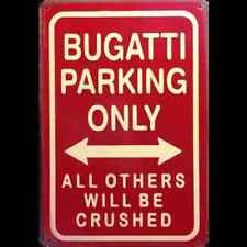 Metal Sign Bugatti Parking Only (20 x 30 cm)