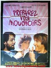 PREPAREZ VOS MOUCHOIRS Affiche Cinéma / Movie Poster BLIER DEPARDIEU DEWAERE