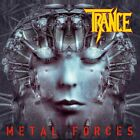 Trance - Metal Forces ( CD 2021 ) Heavy/...