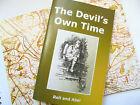 The Devils Own Time WW1 Berkhamsted IOC OTC Regiment book