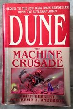 Dune The Machine Crusade* Brian Herbert, Kevin J Anderson * HC/DJ 1st/1st Signed