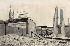 SAN FRANCISCO CALIFORNIA EARTHQUAKE RUINS GRACE CHURCH POSTCARD 1906