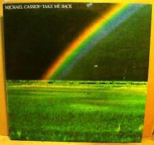 MICHAEL CASSIDY - TAKE ME BACK - LP