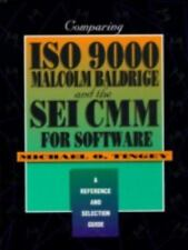 Comparing ISO 9000, Malcolm Baldrige, And the SEI CMM for Software: A Reference
