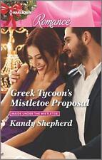 Greek Tycoon's Mistletoe Proposal (Maids Under the Mistletoe), Shepherd, Kandy,