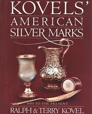 American Silver Marks 10,000 Silversmiths - Makers Dates (1650 - Present) / Book
