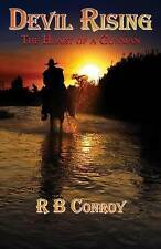 NEW Devil Rising: The Heart of a Gunman by R B Conroy
