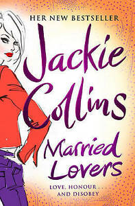 Married Lovers by Jackie Collins (Paperback)