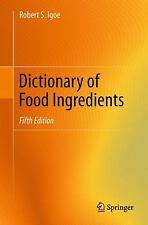 Dictionary of Food Ingredients by Robert S. Igoe