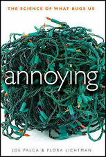 Annoying: The Science of What Bugs Us-ExLibrary