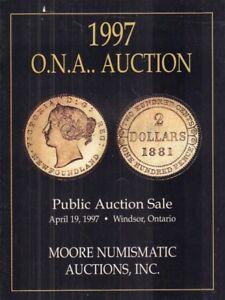O.N.A. Public Auction Catalog Moore Numismatic April 19, 1997  031318nonr