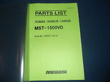 MOROOKA MST-1500VD RUBBER CRAWLER CARRIER PARTS BOOK MANUAL S/N 154501-UP