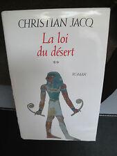 La Loi du Désert - Christian Jacq