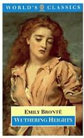 Wuthering Heights (The World's Classics) By Emily Brontë. 9780192823502