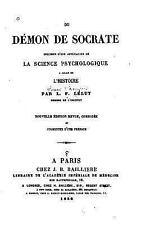 Du démon de Socrate, Specimen d'une Application de la Science Psychologique...