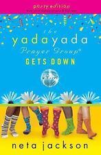 Yada Yada: The Yada Yada Prayer Group Gets Down Bk. 2 by Neta Jackson (2008,...