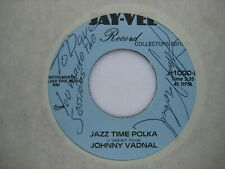 RARE SIGNED 45 RPM vinyl record CLEANED PLAYS NM- Cleveland POLKA Johnny Vadnal