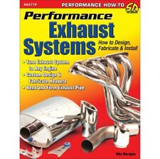 Performance Exhaust Systems: Design, Fabricate, & Install Manual Book SA277