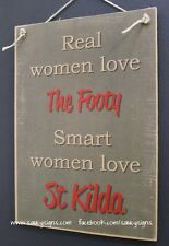 Real Women St Kilda Footy Sign - Bar Office Shed Kitchen Saints Wooden Rustic