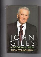 JOHN GILES AUTOBIOGRAPHY - A FOOTBALL MAN - LEEDS UNITED, MAN UTD, IRELAND