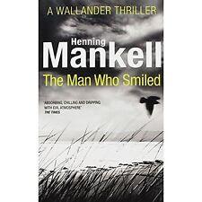 HENNING MANKELL __ THE MAN WHO SMILED_____ BRAND NEW ___ FREEPOST UK