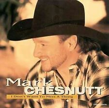 I Don't Want to Miss a Thing [Single] by Mark Chesnutt (CD, Dec-1998, Decca)
