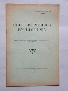 Crieurs publics en Limousin Hucheurs - Ernest Vincent 1947 Régionalisme Métiers