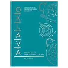 Oklava Recipes from a Turkish Cypriot kitchen Selin Kiazim Hardcover NEW