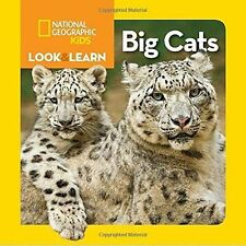 Look and Learn: Big Cats (Look&Learn),National Geographic Kids,New Book mon00001