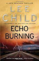 Echo Burning: (Jack Reacher 5),Lee Child- 9780857500083