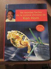 Les recettes faciles de la cuisine chinoise de Ken Hom/ Hachette