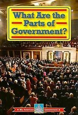 NEW What Are the Parts of Government? (My American Government)