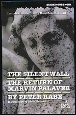 Fiction: THE SILENT WALL/THE RETURN OF MARVIN PALAVER by Peter Rabe. 2010.