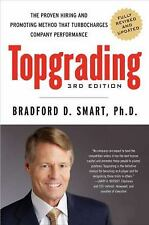 Topgrading : The Proven Hiring and Promoting Method That Turbocharges Company...