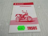 Suzuki TR50S Bedienungsanleitung Betriebsanleitung Fahrerhandbuch 10/1997