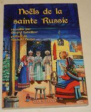 NOELS de la SAINTE RUSSIE recueillis par Gérard LETAILLEUR - VIA ROMANA 2014