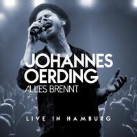 JOHANNES OERDING - ALLES BRENNT-LIVE IN HAMBURG  2 CD NEU
