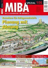 MIBA Spezial 106 - Planung mit Ahnung