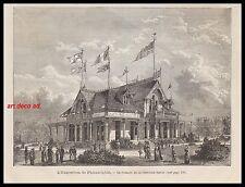 GRAVURE LA COMPAGNIE SINGER A L' EXPOSITION DE PHILADELPHIE  1876 - 2H
